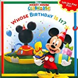 Mickey Mouse Clubhouse: Whose Birthday Is It? (Disneys Mickey Mouse Club)