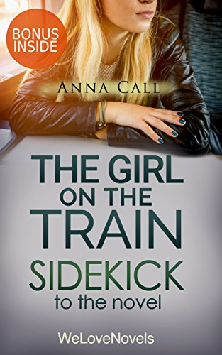 The Girl on the Train: A Sidekick to the Paula Hawkins Novel