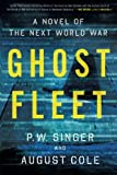 img - for Ghost Fleet: A Novel of the Next World War by P. W. Singer (2016-05-24) book / textbook / text book