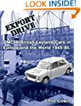 EXPORT DRIVE: BMC & British Leyland C...
