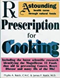 Rx prescription for cooking and dietary wellness (0942023005) by Balch, Phyllis A