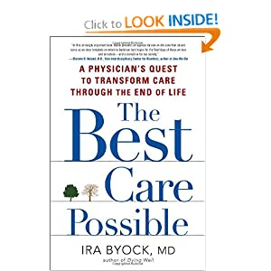 The Best Care Possible: A Physician's