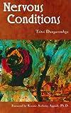 By Tsitsi Dangarembga Nervous Conditions (New Ed)