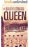 The Babylonian Queen: A Novel