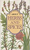 img - for All You Need to Know About Herbs & Spices book / textbook / text book