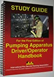 img - for Study Guide for the First Edition of Pumping Apparatus Driver/Operator Handbook book / textbook / text book