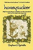Honeysucker: High Country Humor as Odd as an Okra Sandwich