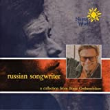 Russian Songwriter: a Collection from Boris Grebenshikov Boris Grebenshikov
