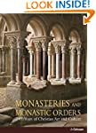 Monasteries and Monastic Orders: 2000...