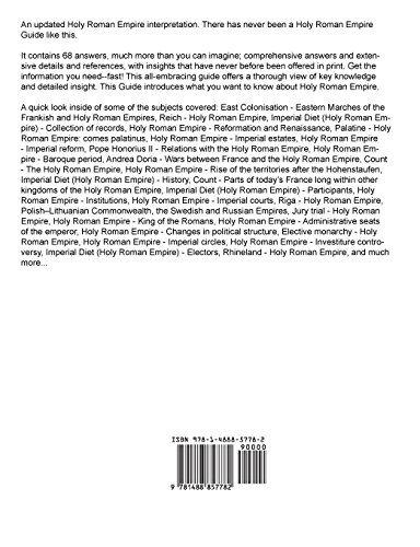 Holy Roman Empire 68 Success Secrets: 68 Most Asked Questions On Holy Roman Empire - What You Need To Know