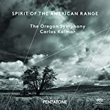 Spirit Of The American Range - Copland: Symphony No. 3; Piston: The Incredible Flutist; Antheil: A Jazz Symphony (Hybrid SACD)