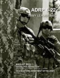 img - for Army Doctrine Reference Publication ADRP 6-22 (FM 6-22) Army Leadership August 2012 book / textbook / text book