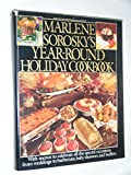 img - for Marlene Sorosky's Year-Round Holiday Cookbook book / textbook / text book