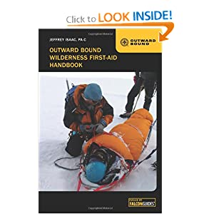Outward Bound Wilderness First-Aid Handbook by Jeffrey Isaac