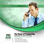 The Power of Prospecting: Supercharge Your Sales Performance |  Made for Success, Inc.
