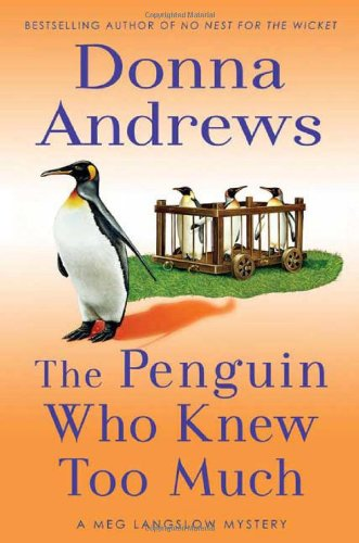 Image of The Penguin Who Knew Too Much (A Meg Langslow Mystery)