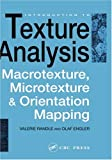 img - for Introduction to Texture Analysis: Macrotexture, Microtexture and Orientation Mapping book / textbook / text book