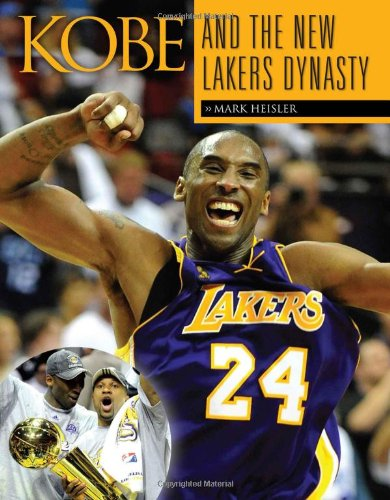 Kobe and the New Lakers Dynasty