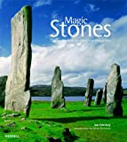 Magic Stones: The Secret World of Ancient Megaliths