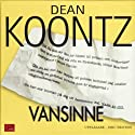 Vansinne [Velocity] (       UNABRIDGED) by Dean Koontz Narrated by Eric Ericsson