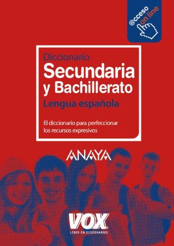 Diccionario de Secundaria y Bachillerato (Vox - Lengua Española - Diccionarios Escolares)