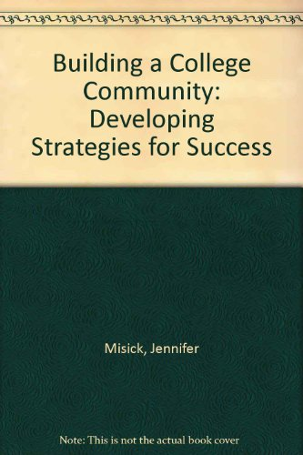 Building a College Community: Developing Strategies for Success