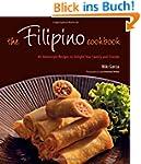 The Filipino Cookbook: 85 Homestyle R...