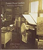 Louis Oscar Griffith (1875- 1956) by Rebecca…