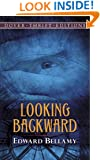 Looking Backward (Dover Thrift Editions)