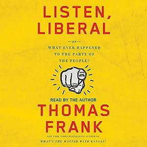 Listen, Liberal Audiobook