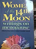 img - for Women of the 14th Moon: Writings on Menopause book / textbook / text book