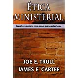 Etica Ministerial (Spanish Edition)