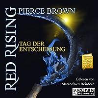Tag der Entscheidung (Red Rising 3) Hörbuch