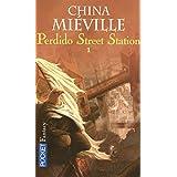 Perdido street stationpar China MIEVILLE