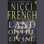 Land of the Living   Nicci French