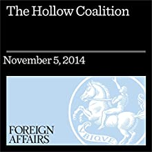 The Hollow Coalition (Foreign Affairs): Washington's Timid European Allies (       UNABRIDGED) by Raphael Cohen, Gabriel Scheinmann Narrated by Kevin Stillwell