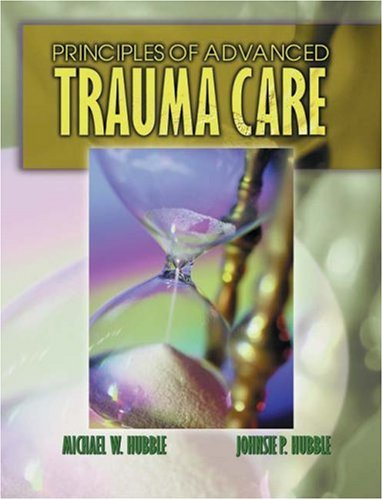 Principles of Advanced Trauma Care - Delmar Cengage Learning - DE-0766819876 - ISBN: 0766819876 - ISBN-13: 9780766819870