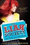 The Third Lie's the Charm (The Liar Society)