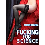 Fucking for Sciencedi Deirdre Bonneval