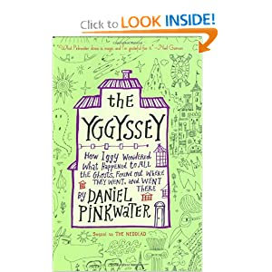 The Yggyssey: How Iggy Wondered What Happened to All the Ghosts, Found Out Where They Went, and Went There