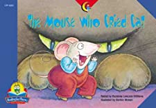 The Mouse Who Cried Cat (Fluency Readers) Rozanne Williams