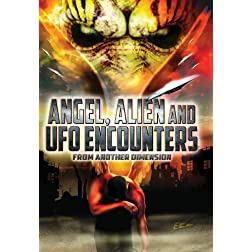 Angel Alien & UFO Encounters From Another