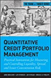 img - for Quantitative Credit Portfolio Management: Practical Innovations for Measuring and Controlling Liquidity, Spread, and Issuer Concentration Risk (Frank J. Fabozzi Series) book / textbook / text book