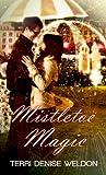 Mistletoe Magic (Christmas Holiday Extravaganza)