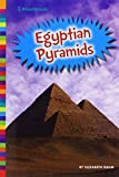 Egyptian Pyramids (Ancient Wonders)
