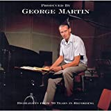 Produced By George Martin: Title: Highlights of 50