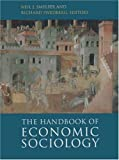 The Handbook of Economic Sociology (0691034486) by Smelser, Neil J.