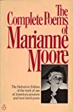 Moore, The Complete Poems of Marianne (0140423001) by Moore, Marianne