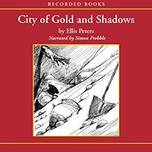 City of Gold and Shadows | [Ellis Peters]
