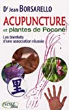 Acupuncture et plantes de Pocon : Les bienfaits d'une association russie